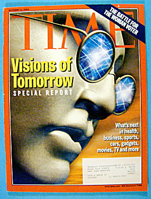 Time Magazine October 11, 2004 Visions Of Tomorrow