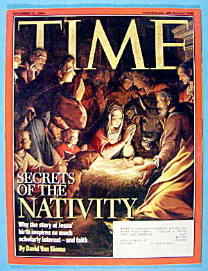 Time Magazine December 13, 2004 Secrets Of The Nativity