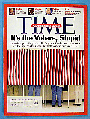 Time Magazine January 21, 2008 It's The Voters, Stupid