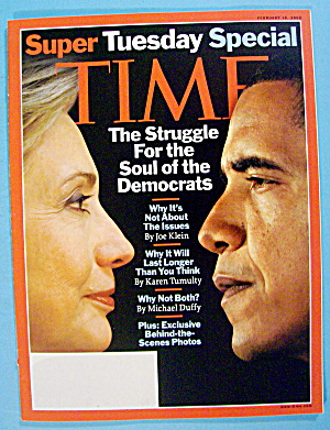 Time Magazine February 18, 2008 Struggle Of Democrats