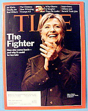Time Magazine March 17, 2008 Hillary Clinton: Fighter