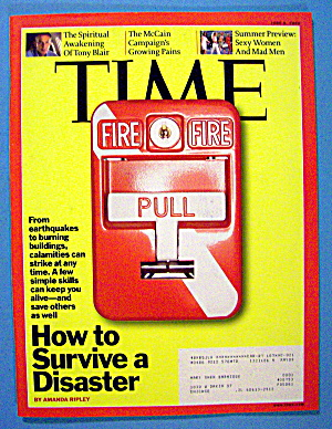 Time Magazine June 9, 2008 How To Survive A Disaster