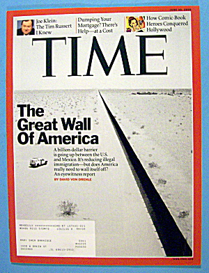 Time Magazine June 30, 2008 The Great Wall Of America