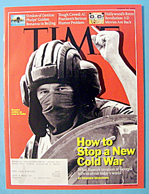 Time Magazine August 25, 2008 Stop A New Cold War