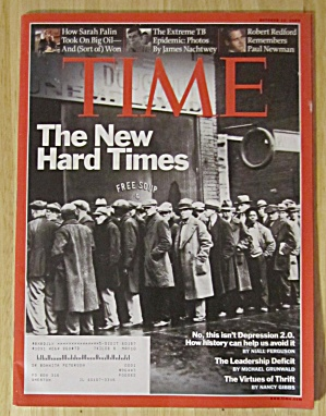 Time Magazine October 13, 2008 The New Hard Times