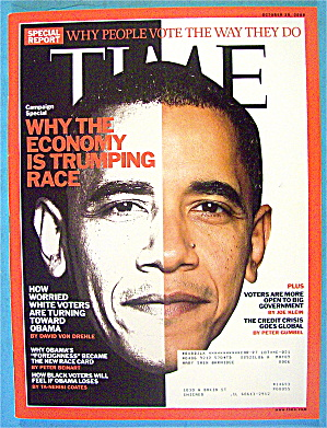 Time Magazine October 20, 2008 Economy Is Trumping Race