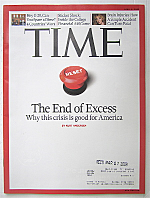 Time Magazine April 6, 2009 The End Of Excess
