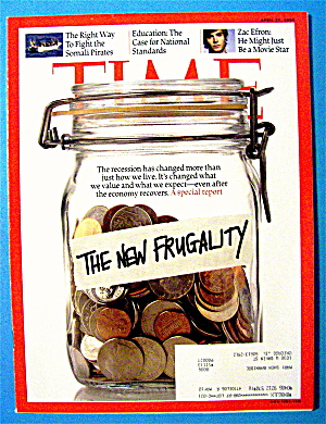 Time Magazine April 27, 2009 The New Frugality