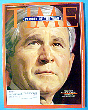 Time Magazine December 27, 2004-january 3, 2005 G. Bush