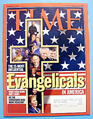 Time Magazine February 7, 2005 Evangelicals In America