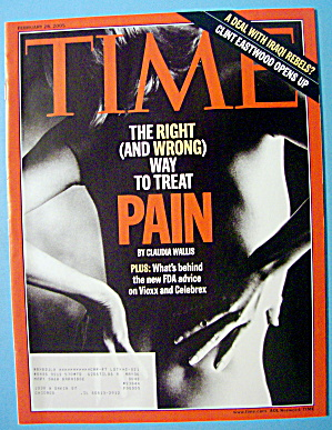 Time Magazine February 28, 2005 Right Way To Treat Pain