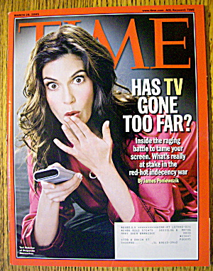 Time Magazine March 28, 2005 Has Tv Gone Too Far?