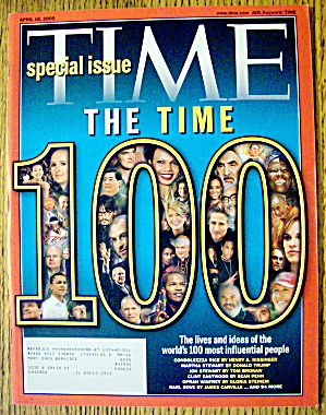 Time Magazine April 18, 2005 100 Influential People