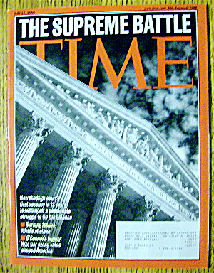 Time Magazine July 11, 2005 The Supreme Battle