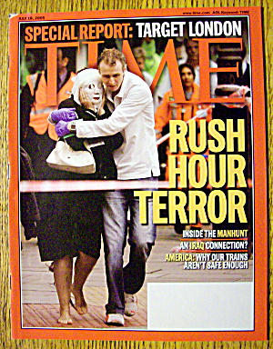 Time Magazine July 18, 2005 Rush Hour Terror