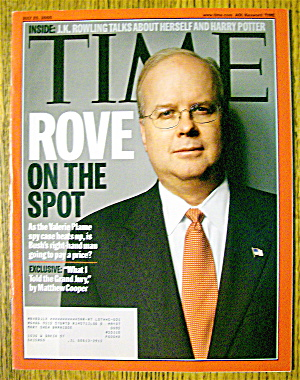 Time Magazine July 25, 2005 Karl Rove On The Spot