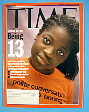 Time Magazine August 8, 2005 Being 13
