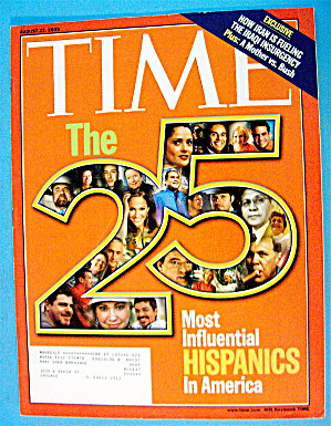 Time Magazine August 22, 2005 25 Influential Hispanics
