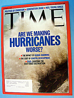 Time Magazine October 3, 2005 Are Hurricanes Worse?