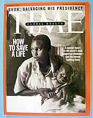 Time Magazine November 7, 2005 How To Save A Life