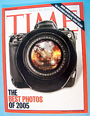 Time Magazine December 19, 2005 Best Photos Of 2005