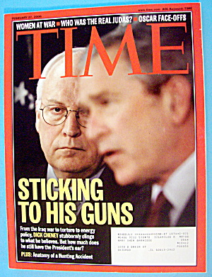 Time Magazine February 27, 2006 Sticking To His Guns