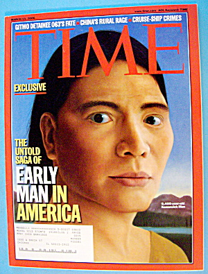 Time Magazine March 13, 2006 Early Man In America