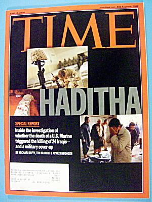 Time Magazine June 12, 2006 Haditha