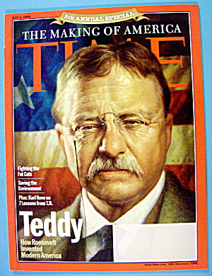 Time Magazine July 3, 2006 Teddy: Theodore Roosevelt