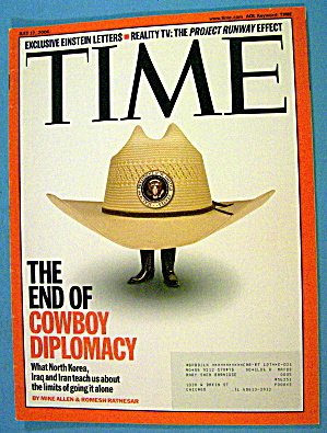 Time Magazine July 17, 2006 The End Of Cowboy Diplomacy