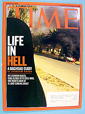 Time Magazine August 14, 2006 Baghdad: Life In Hell