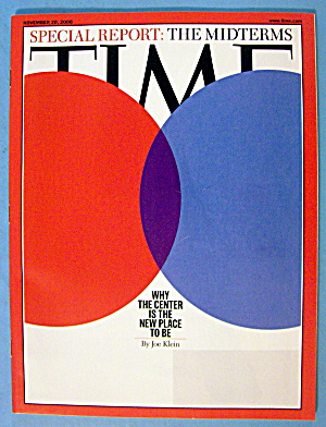 Time Magazine November 20, 2006 Center Is Place To Be (Image1)