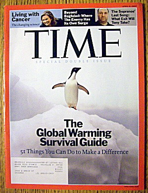 Time Magazine April 9, 2007 The Global Warming Survival