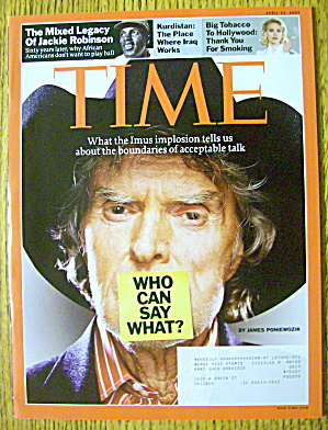 Time Magazine April 23, 2007 Who Can Say What?