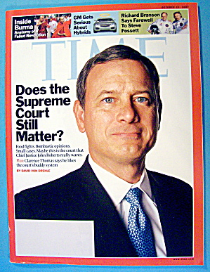 Time Magazine October 22, 2007 John Roberts