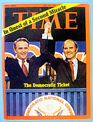Time Magazine July 24, 1972 Democratic Ticket
