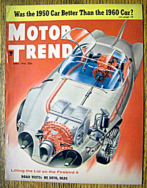Motor Trend Magazine April 1956 Firebird Ii