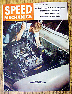 Speed Mechanics October 1955 Overhauling A Ford-merc