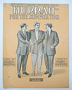 1910 Hurrah For The Summer Time Sheet Music  (Image1)