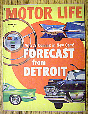 Motor Life Magazine August 1957 Forecast From Detroit