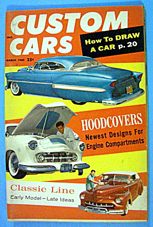 Custom Cars March 1960 Classic Line & Hood Covers