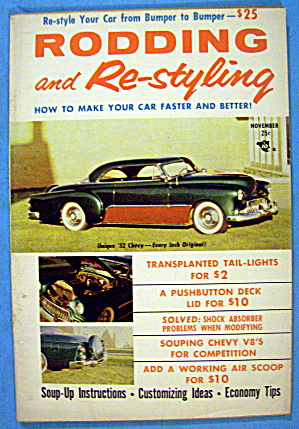 Rodding And Re-styling November 1956 Make Car Faster