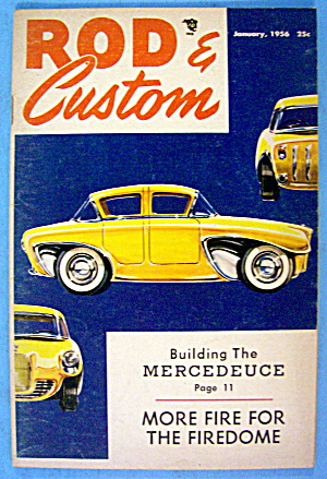 Rod & Custom January 1956 More Fire For The Firedome
