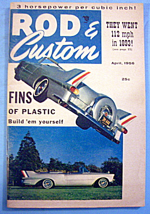 Rod & Custom April 1956 Fins Of Plastic
