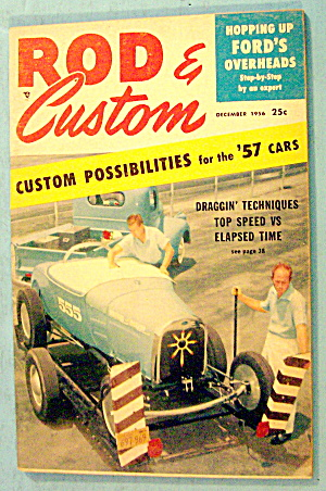 Rod & Custom December 1956 Draggin' Techniques