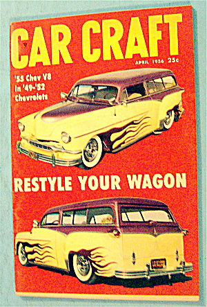 Car Craft April 1956 Restyle Your Wagon