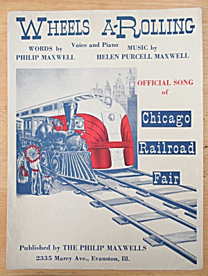 1948 Wheels A-Rolling Sheet Music Chicago Railroad Fair (Image1)