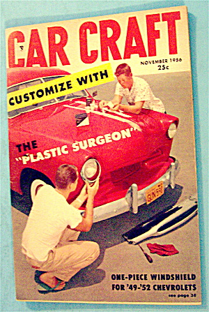 Car Craft November 1956 The Plastic Surgeon