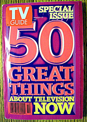 Tv Guide March 9-15, 1996 50 Great Things About Tv