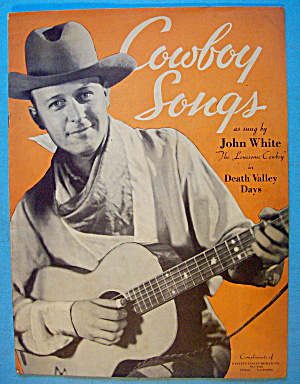 Cowboy Songs 1934 John White